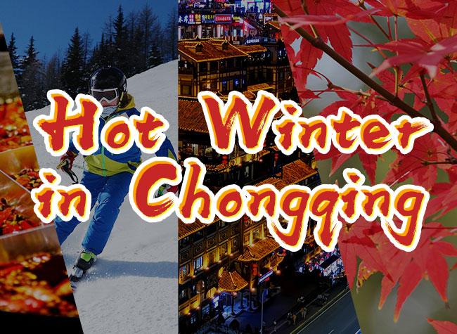 Hot Winter in Chongqing