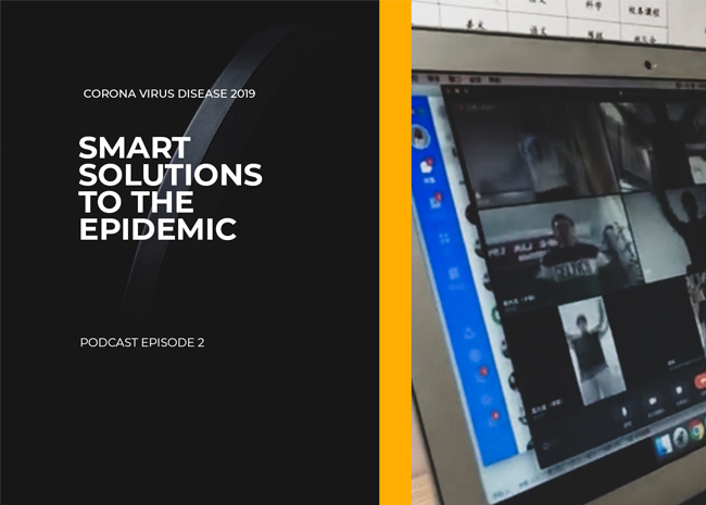 Smart Solutions During the Epidemic | Podcast Episode 2