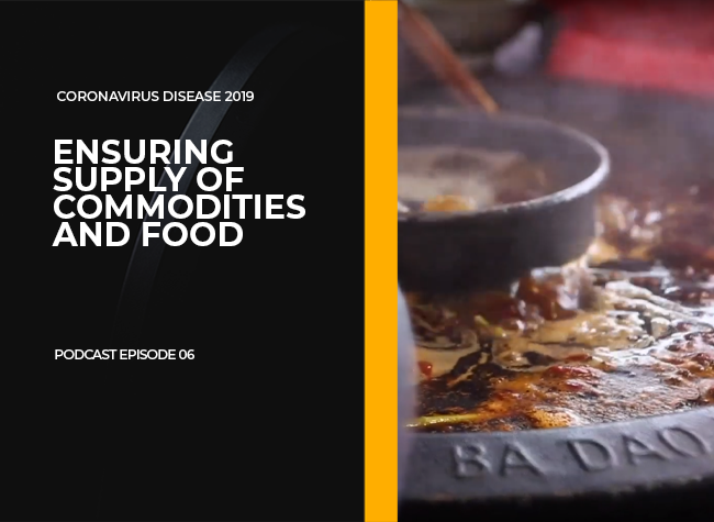 Ensuring the Supply of Commodities and Food | Podcast Episode 06