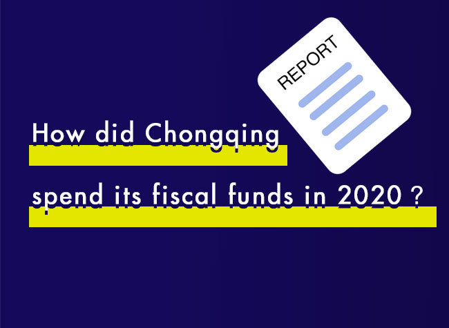 How Did Chongqing Spend Its Fiscal Funds in 2020?